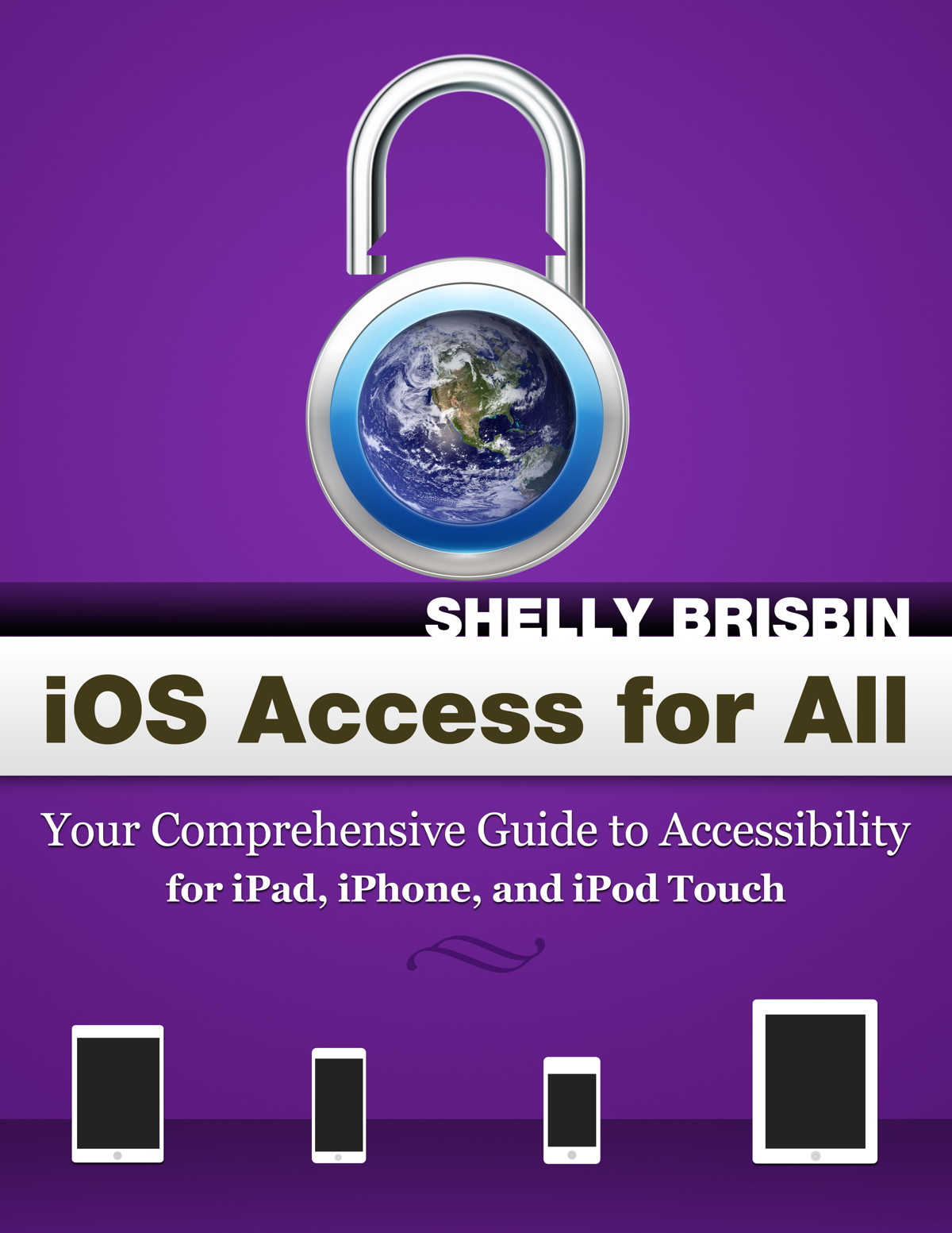 iOS Access For All By Shelly Brisbin Book Cover